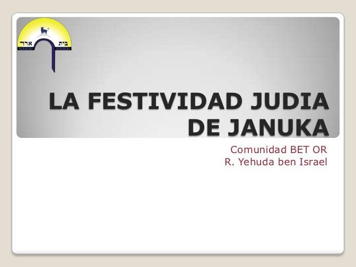 La festividad judía de Januka