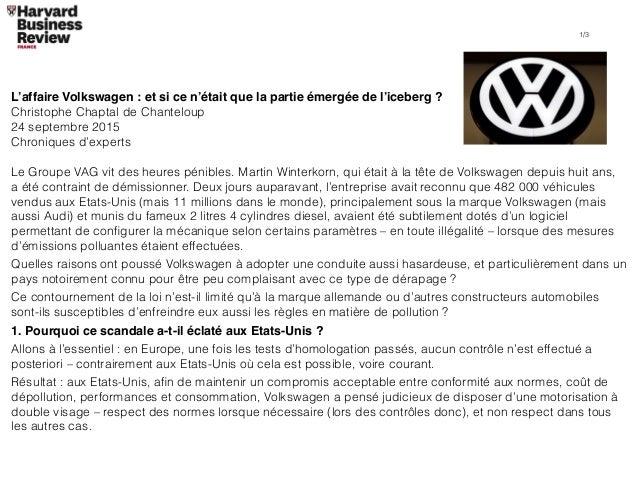 L'affaire Volkswagen : et si ce n'était que la partie émergée de l'iceberg ? Christophe Chaptal de Chanteloup 24 septembre...