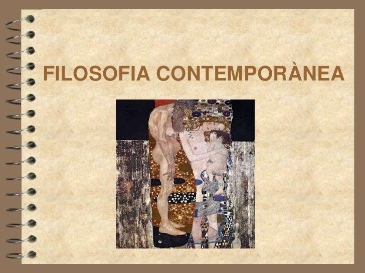 FILOSOFIA CONTEMPORÀNEA