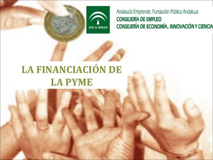 LA FINANCIACIÓN DE LA PYME