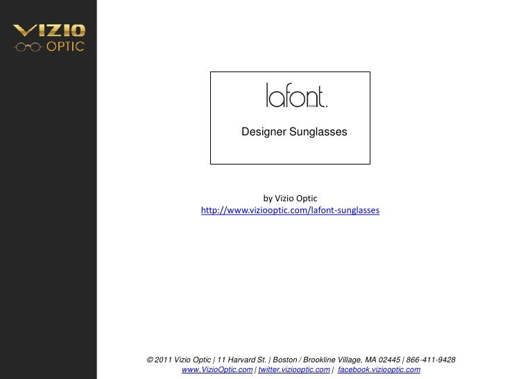Designer Sunglasses                                   by Vizio Optic                http://www.viziooptic.com/lafont-sungl...
