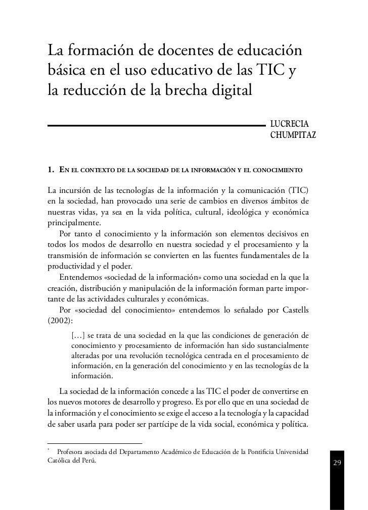 La formación de docentes de educaciónbásica en el uso educativo de las TIC yla reducción de la brecha digital             ...