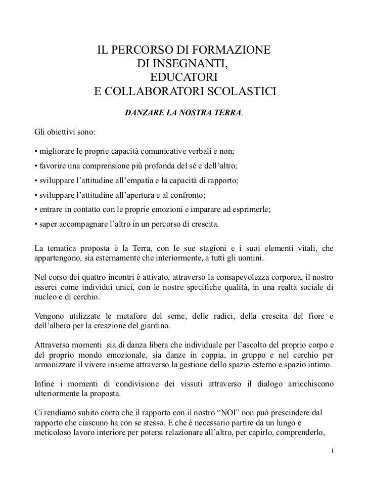 IL PERCORSO DI FORMAZIONE                        DI INSEGNANTI,                          EDUCATORI                  E COLL...