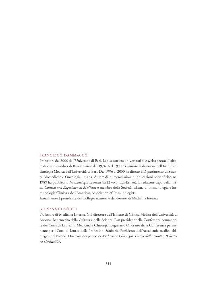 FRANCESCO DAMMACCOProrettore dal 2000 dell'Università di Bari. La sua carriera universitari si è svolta presso l'Istitu-to...