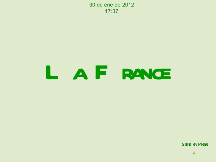 La France Sound on Please 30 de ene de 2012 17:37
