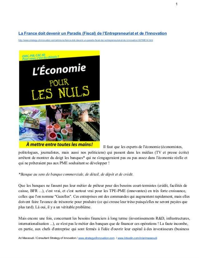 1 LaFrancedoitdevenirunParadis(Fiscal)del'Entrepreneuriatetdel'Innovation http://www.strategyofinnovation.com...