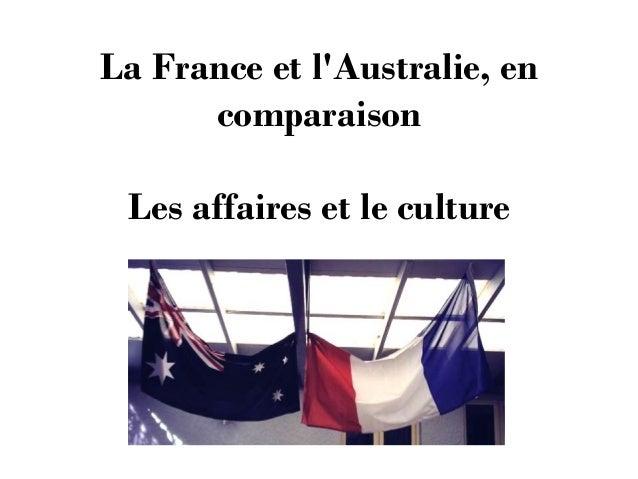 La France et l'Australie, en comparaison Les affaires et le culture