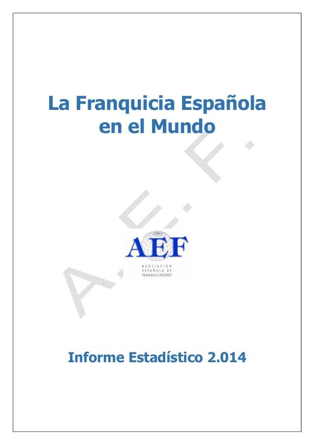 La franquicia española en el mundo 2014