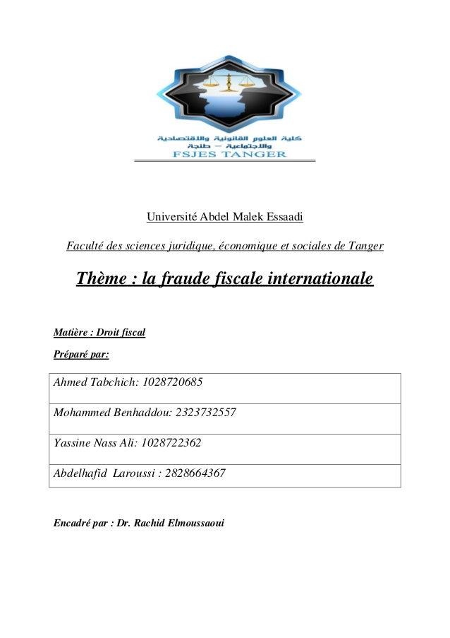 Université Abdel Malek Essaadi Faculté des sciences juridique, économique et sociales de Tanger Thème : la fraude fiscale ...