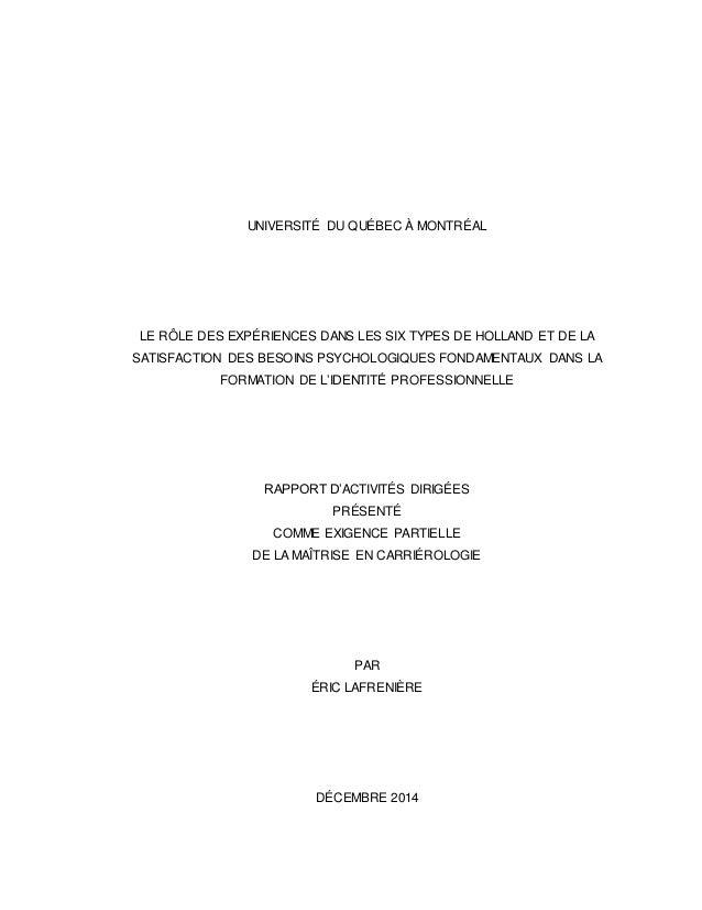 UNIVERSITÉ DU QUÉBEC À MONTRÉAL LE RÔLE DES EXPÉRIENCES DANS LES SIX TYPES DE HOLLAND ET DE LA SATISFACTION DES BESOINS PS...