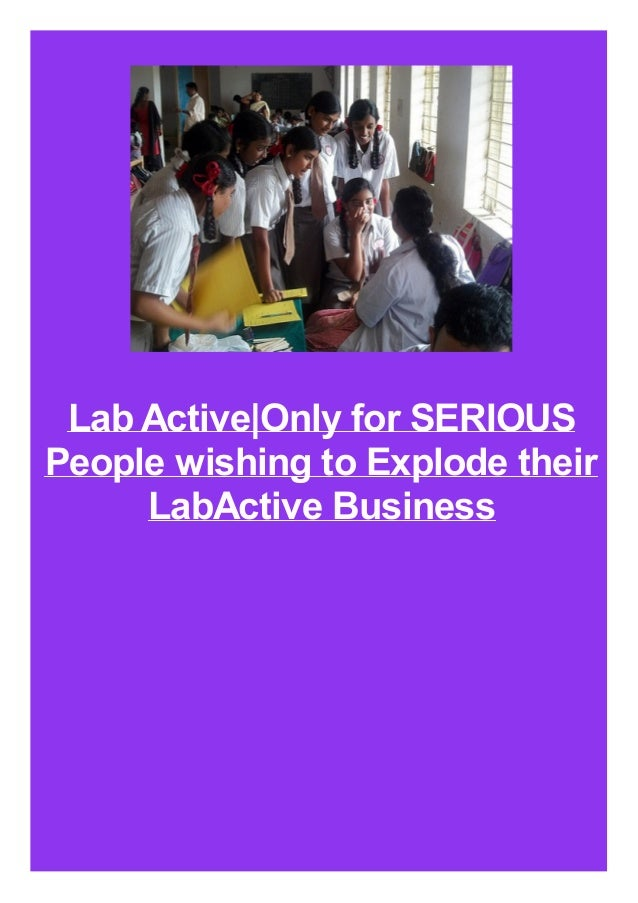 Lab Active|Only for SERIOUS People wishing to Explode their LabActive Business