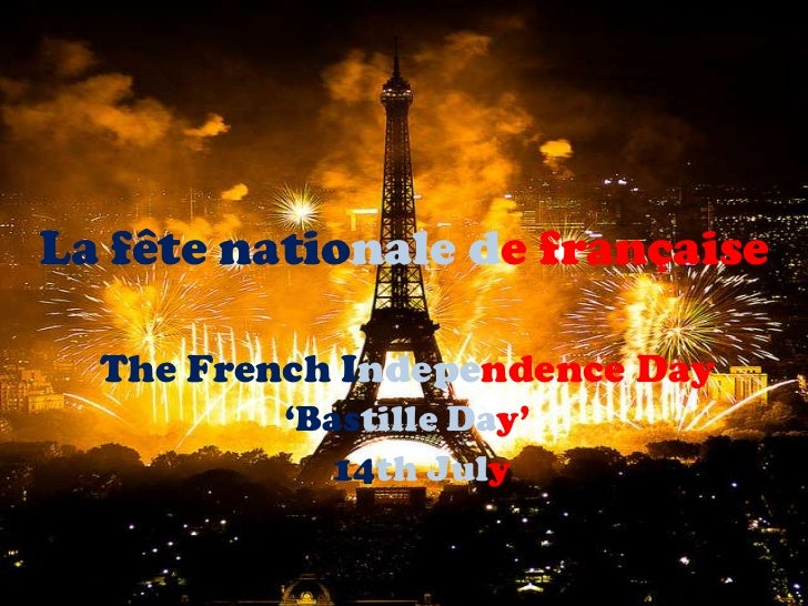 France and its Bastille Day