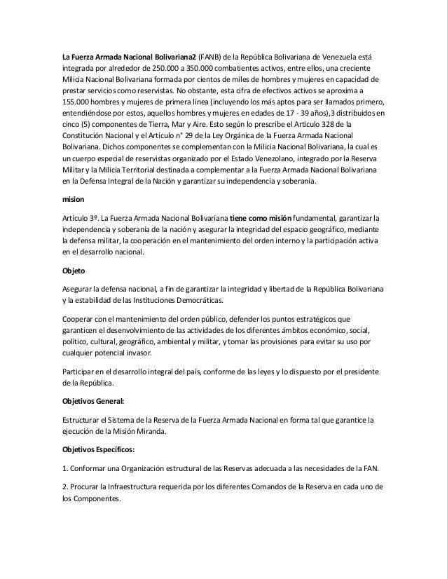 La Fuerza Armada Nacional Bolivariana2 (FANB) de la República Bolivariana de Venezuela está integrada por alrededor de 250...