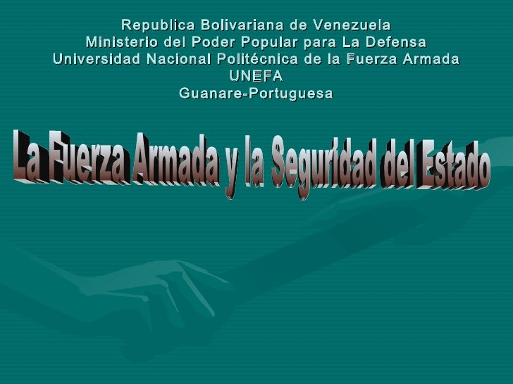 Republica Bolivariana de Venezuela Ministerio del Poder Popular para La Defensa Universidad Nacional Politécnica de la Fue...