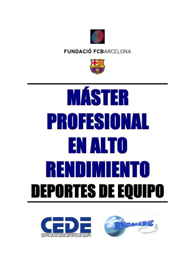 MÁSTER PROFESIONAL EN ALTO RENDIMIENTO  DEPORTES DE EQUIPO