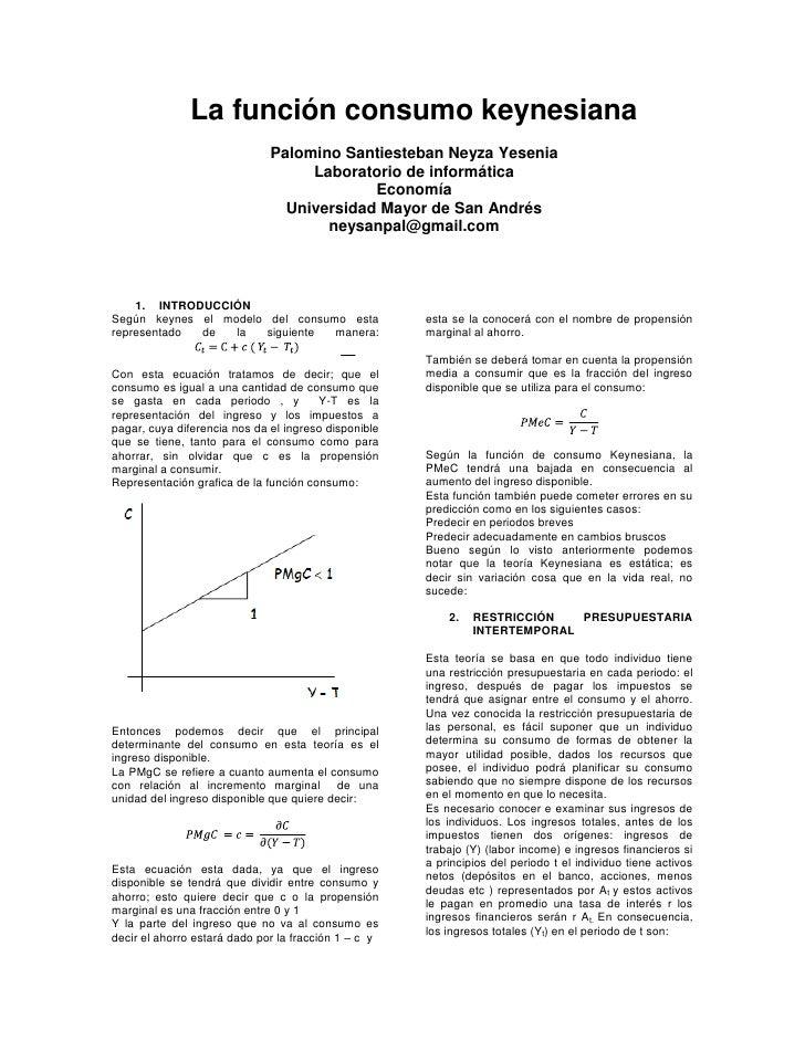 La función consumo keynesiana<br />Palomino Santiesteban Neyza Yesenia<br />Laboratorio de informática<br />Economía <br /...