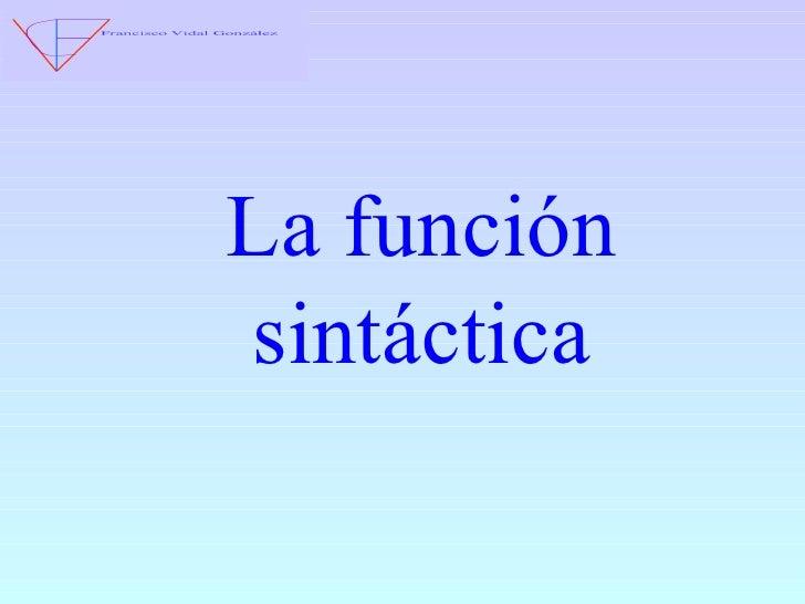 La función sintáctica
