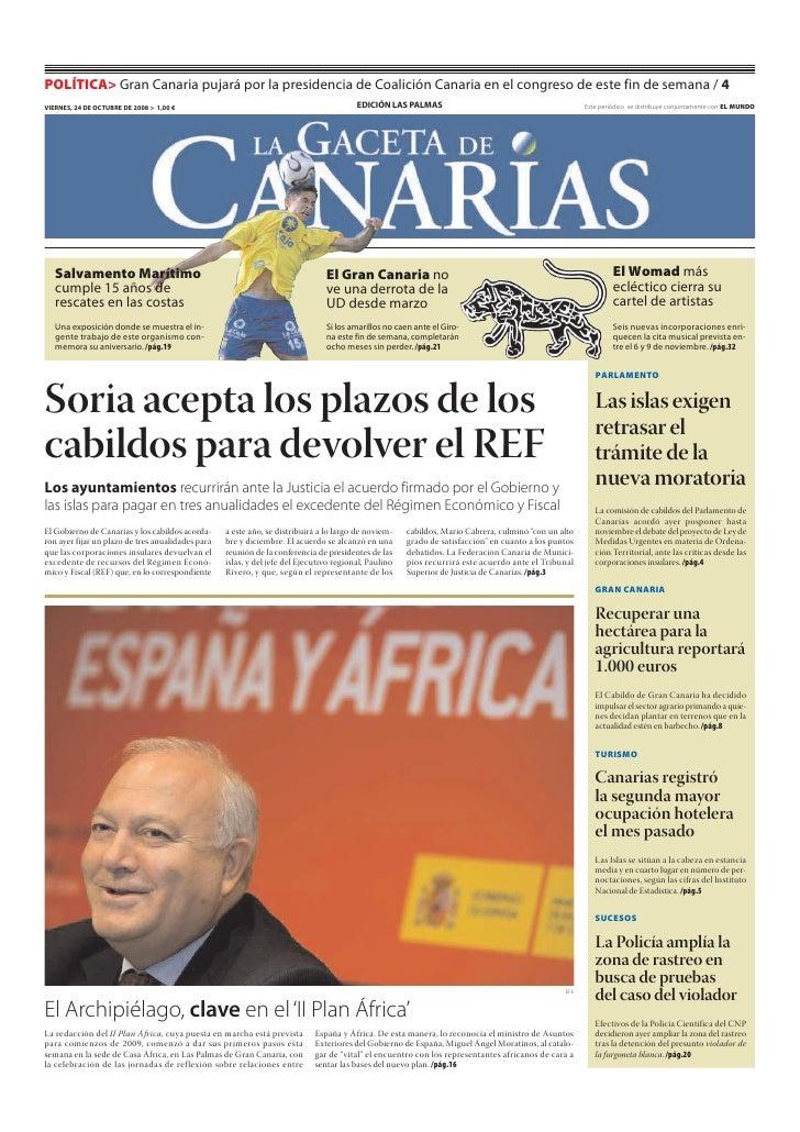 POLÍTICA> Gran Canaria pujará por la presidencia de Coalición Canaria en el congreso de este fin de semana / 4 VIERNES, 24...