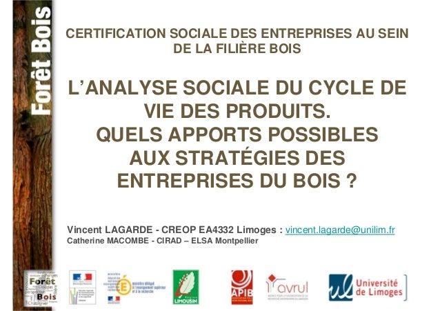 Certification sociale des entreprises au sein de la filière bois. Quels apports possibles aux stratégies des entreprises du bois ?