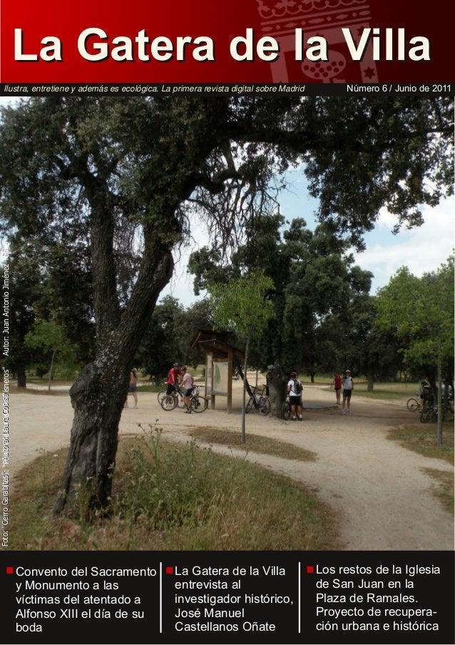 """La Gatera de la Villa Número 6 / Junio de 2011  Foto: """"Cerro GarabiFoto: """"Puertaa: Laucasaode a tas"""" Autor de la ra C bis ..."""
