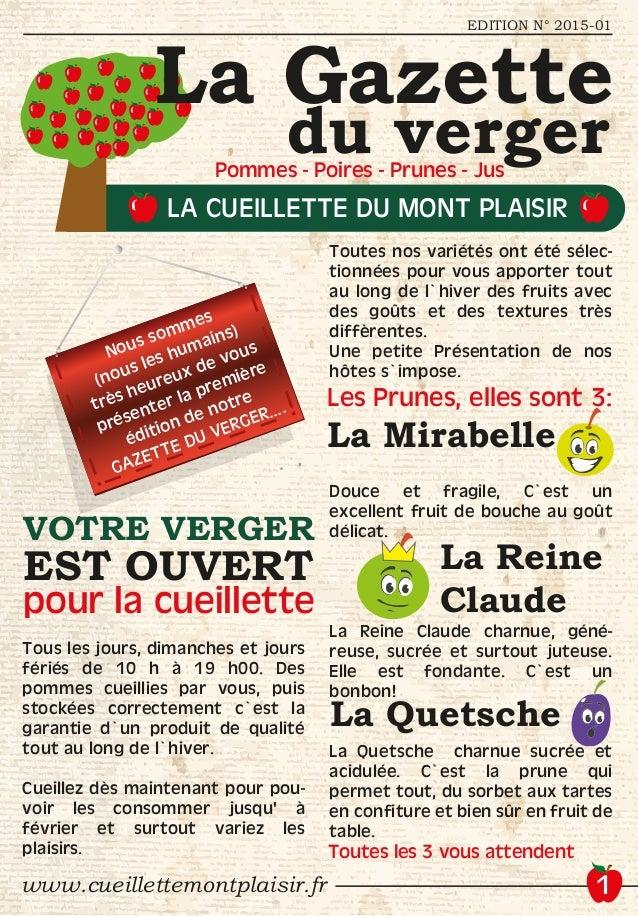 du verger EDITION N° 2015-01 www.cueillettemontplaisir.fr Tous les jours, dimanches et jours fériés de 10 h à 19 h00. Des ...