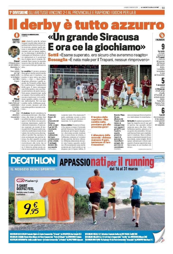 LUNEDÌ 5 MARZO 2012       LA GAZZETTA DELLO SPORT                                                                         ...