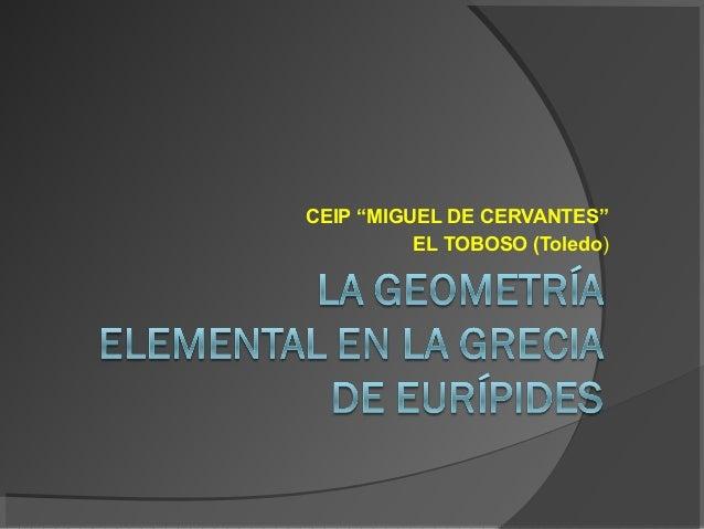 """CEIP """"MIGUEL DE CERVANTES""""          EL TOBOSO (Toledo)"""