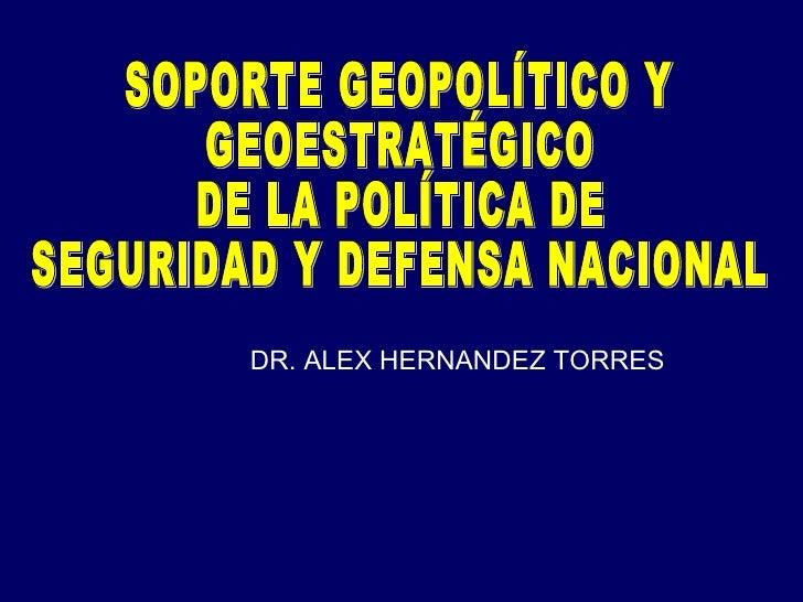 La geopolítica como soporte de la política de sy dn