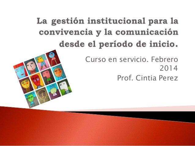 La gestión institucional para la convivencia y la comunicación desde el período de inicio