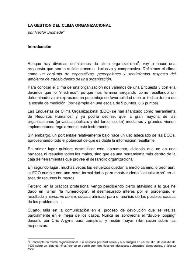 LA GESTION DEL CLIMA ORGANIZACIONAL por Héctor Diomede*  Introducción  Aunque hay diversas definiciones de clima organizac...