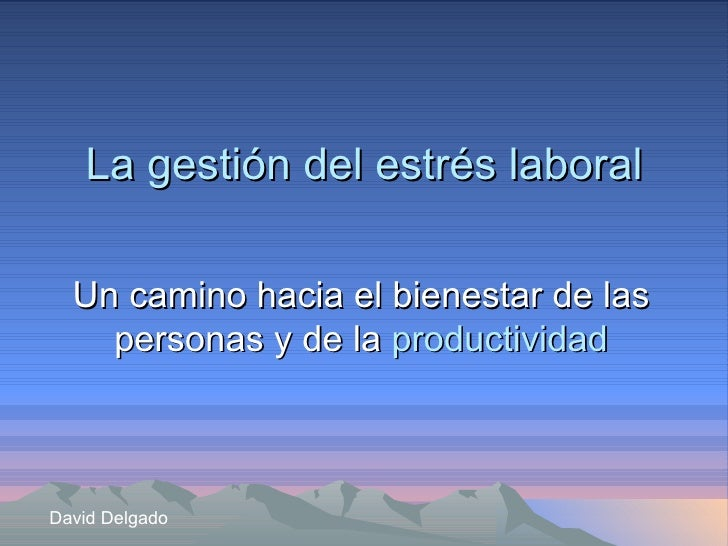 La gestion del stress laboral