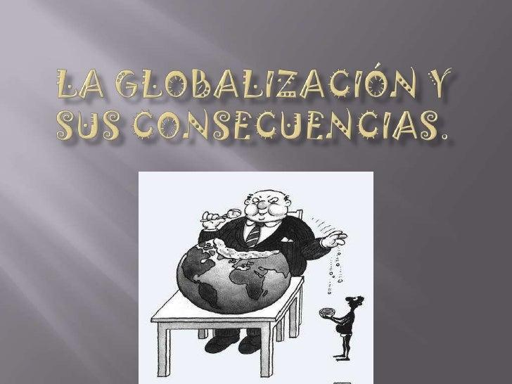 globalizacion y sus desventajas: