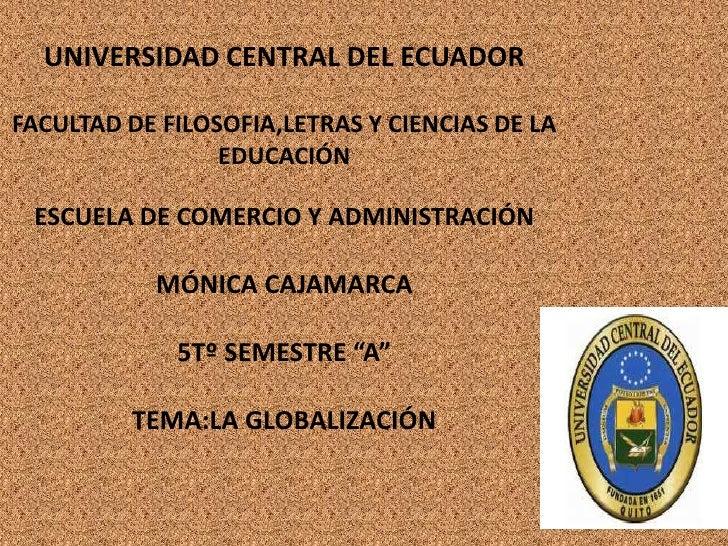 UNIVERSIDAD CENTRAL DEL ECUADORFACULTAD DE FILOSOFIA,LETRAS Y CIENCIAS DE LA                 EDUCACIÓN ESCUELA DE COMERCIO...