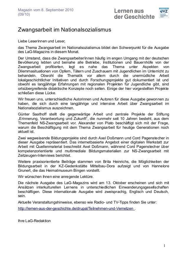 Magazin vom 8. September 2010 (09/10) Zwangsarbeit im Nationalsozialismus Liebe Leserinnen und Leser, das Thema Zwangsarbe...