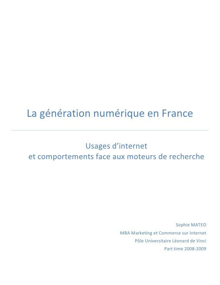 La génération numérique en france. usages d'internet et comportements face aux moteurs de recherche. sophie mateo