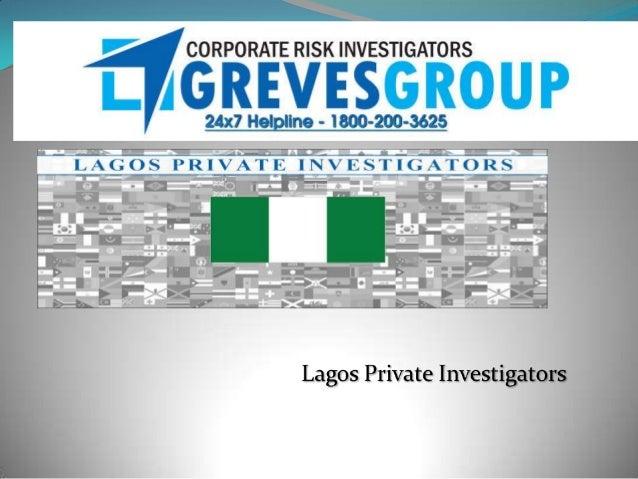 International Professional Private Investigators Lagos Private Investigators - SUNIVISION INTERNATIONAL INVESTIGATIONS LTD...
