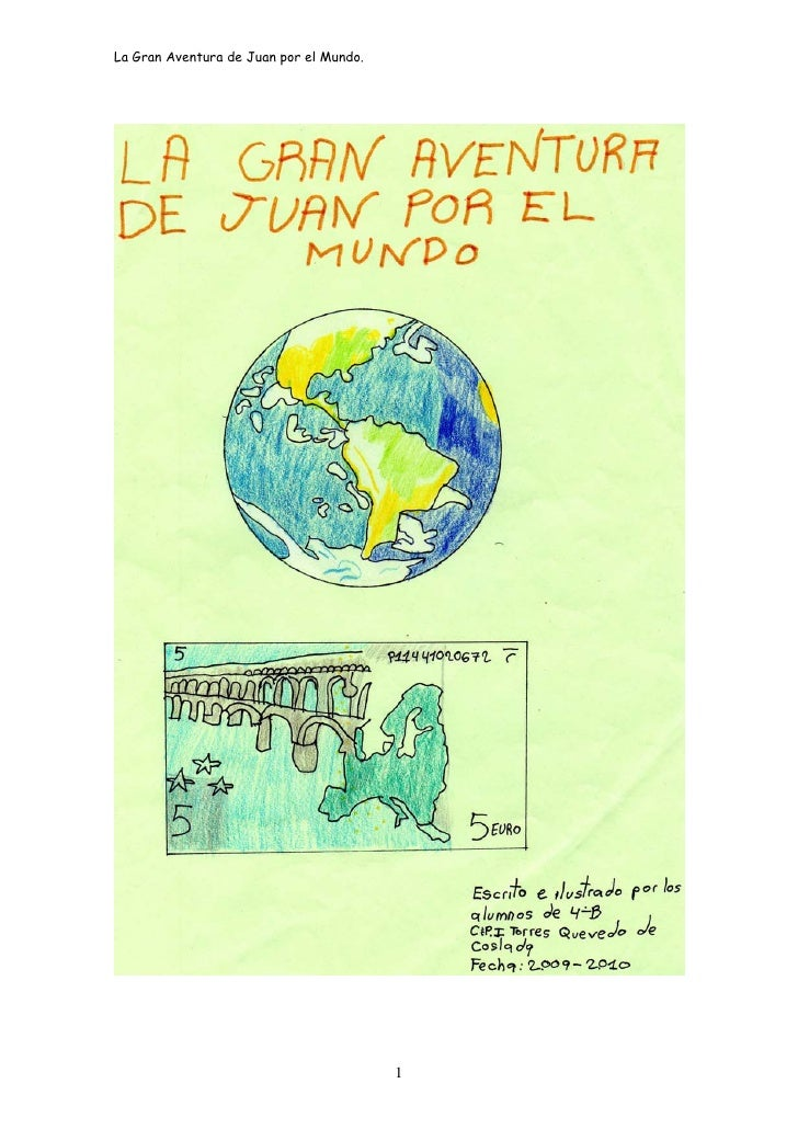 La gran aventura de Juan por el mundo   4º B