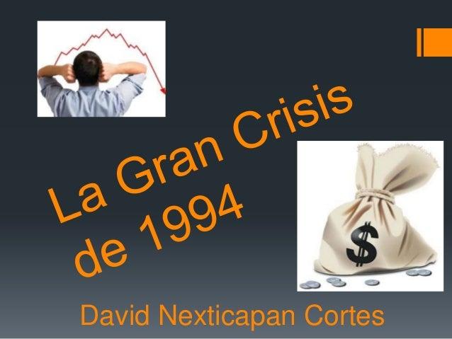 La gran crisis de 1994