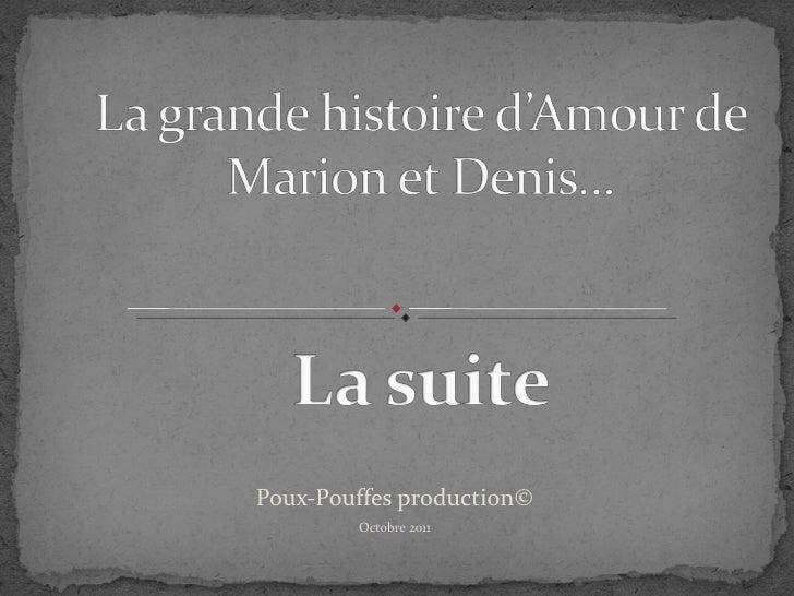 Poux-Pouffes production© Octobre 2011