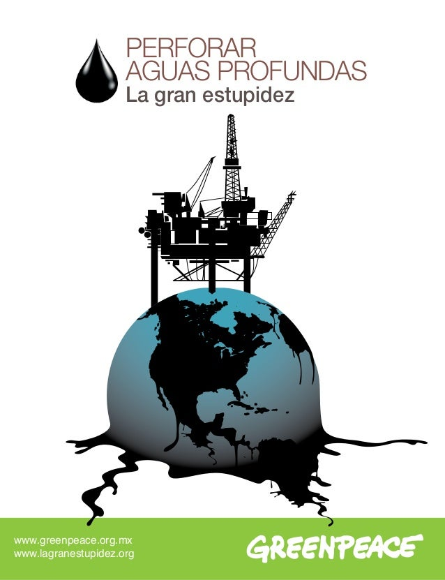 La gran estupidez perforar aguas profundas Greenpeace