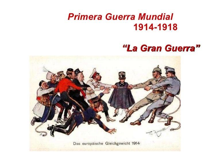 """Primera Guerra Mundial   1914-1918   """"La Gran Guerra"""""""