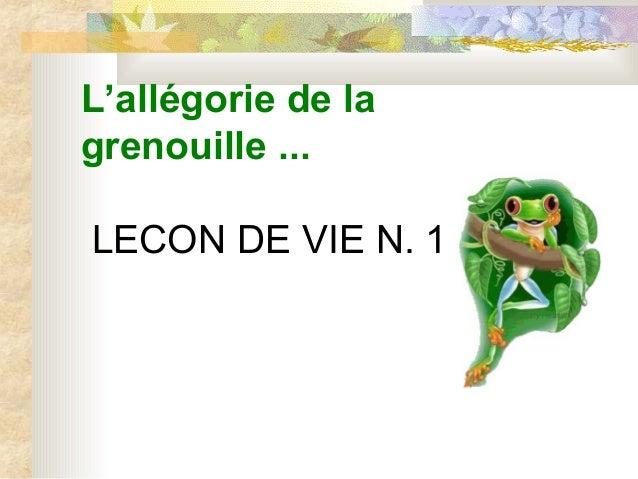 L'allégorie de la grenouille ...  LECONDEVIEN.1