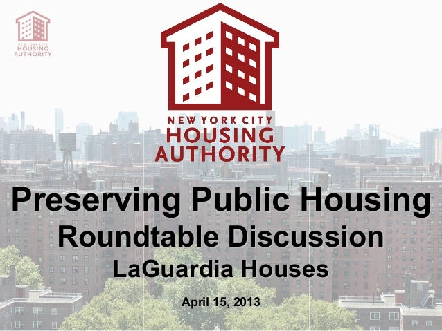 NYCHA Infill Sites Presentation for Roundtable 4-15-13 (LaGuardia Houses)