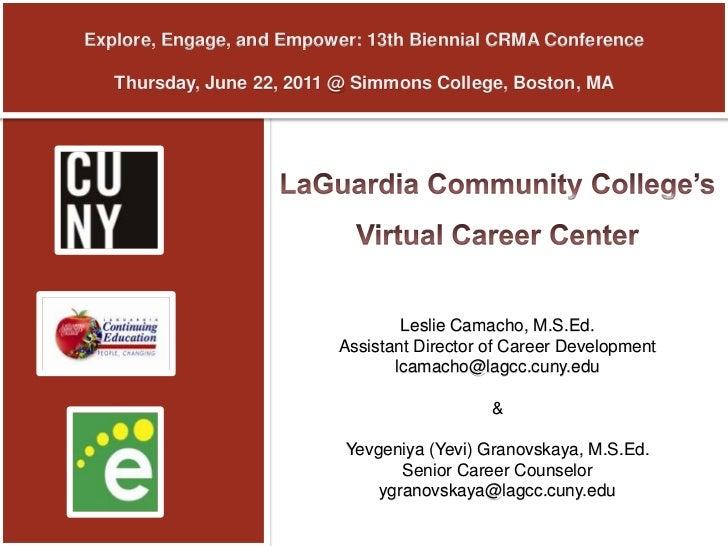 La Guardias Virtual Career Center   Crma Conference June 23 2010