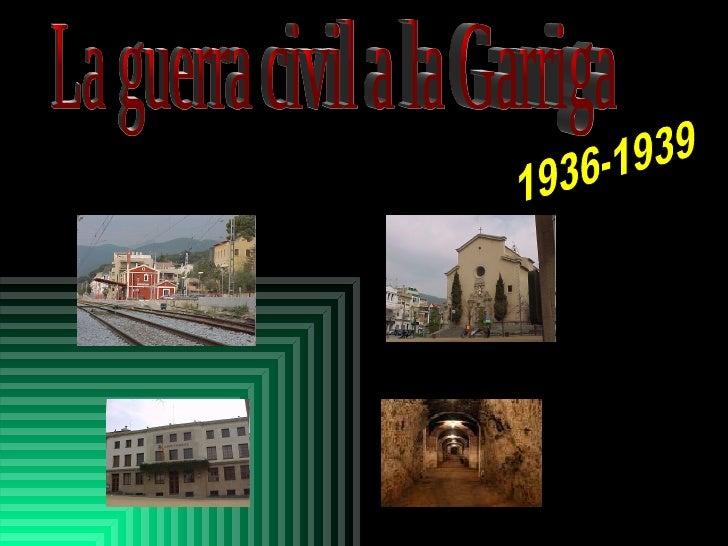 La Guerra Civil A La Garriga