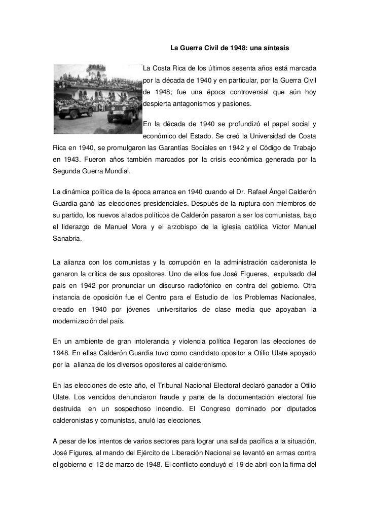 La Guerra Civil de 1948: una síntesis                              La Costa Rica de los últimos sesenta años está marcada ...