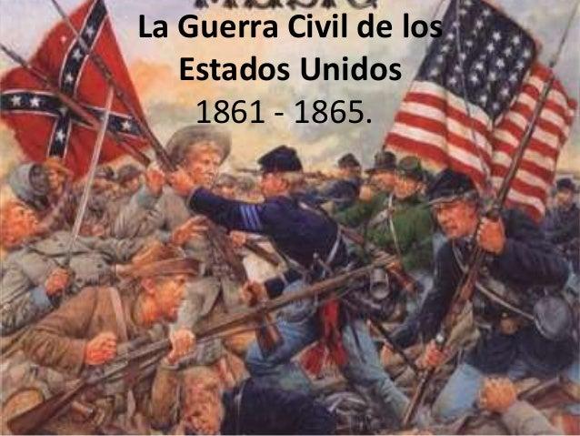 Fotos de la Guerra Civil Estadounidense la Guerra Civil de Losestados