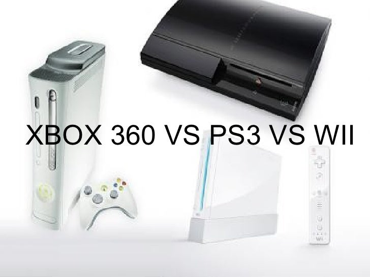 XBOX 360 VS PS3 VS WII
