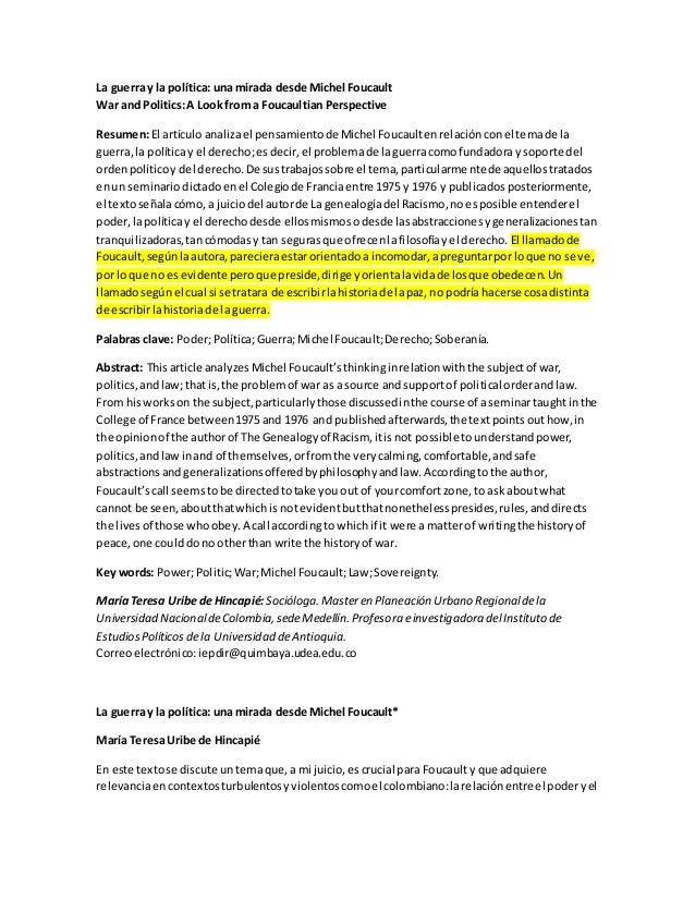 La guerra y la política: una mirada desde Michel Foucault War and Politics:A Look from a Foucaultian Perspective Resumen:E...