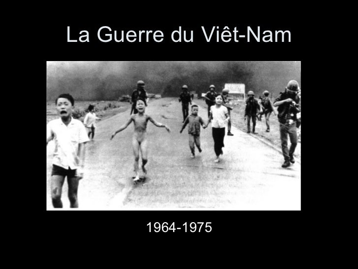 La Guerre du Viêt-Nam <ul><li>1964-1975 </li></ul>
